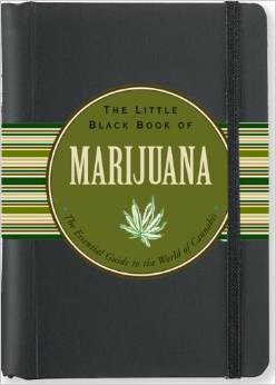 The Little Book of Cannabis by Steve Elliot